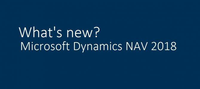 Microsoft Dynamics NAV 2018 -и така, кое е новото?
